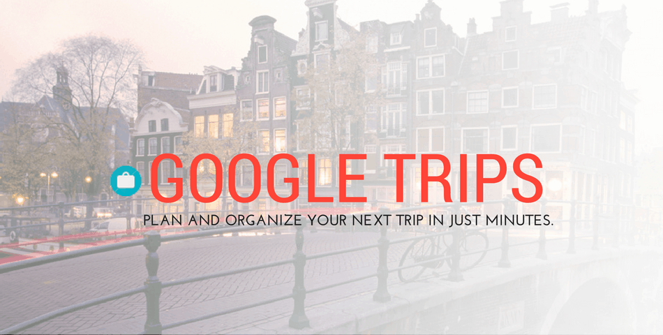 Google trips's guide