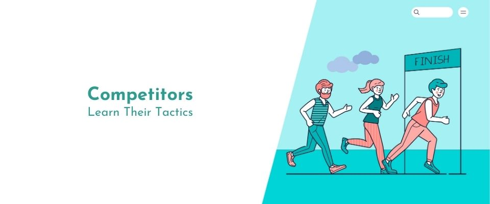 Strategies for monitoring your competitors