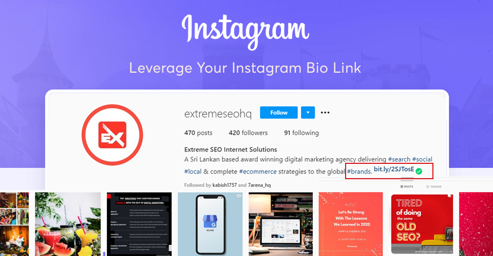 Instagram allows you to include one clickable link in your Instagram bio